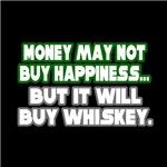 Money, Happiness, Whiskey
