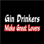 Gin Drinkers Make Great Lovers