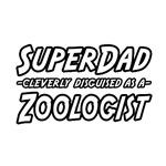 SuperDad...Zoologist