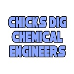 Chicks Dig...