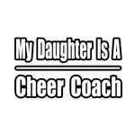 My Daughter...Cheer Coach