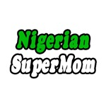 Nigerian Super Mom