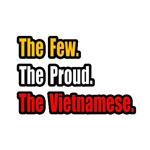 Few. Proud. Vietnamese.