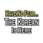 No Fear, Korean is Here