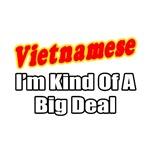 Vietnamese...Big Deal
