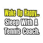 ..Sleep With a Tennis Coach