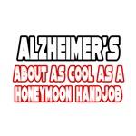 Alzheimer's Is Not Cool