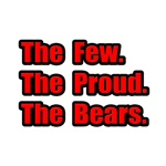 Few. Proud. Bears.