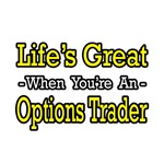 Life's Great...Options Trader