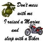 Raised a Marine & Sleep with a Biker