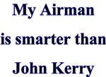 My Airman is smarter than John Kerry