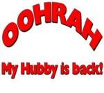 OOHRAH My Hubby is Back