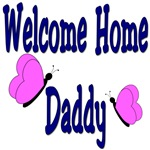 Welcome Home Daddy Butterfly Design