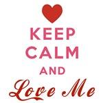 Keep Calm and Love Me # 1