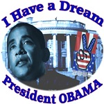 I HAVE A DREAM, PRESIDENT OBAMA