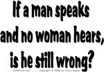 If a Man Speaks...