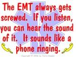 EMT Always Gets Screwed