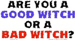 Good Witch or Bad Witch?