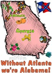 GA - Without Atlanta we're Alabama! (1956 flag)