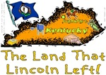KY - The Land That Lincoln Left!