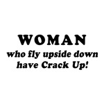 Saying: Woman Have Crack Up