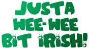 Justa Wee-Wee Bit Irish