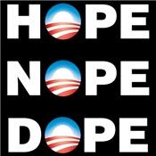 Obama: Hope Nope Dope