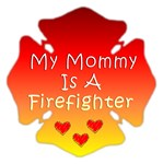 My Mommy Is A Firefighter