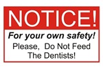 Notice / Dentist