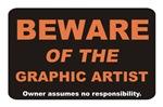 Beware / Graphic Artist