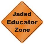 Jaded Educator