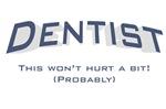 Dentist / Hurt