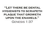 Hygienist / Genesis