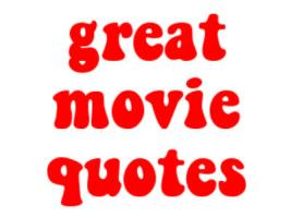 TV/Movie Quotes & Sayings