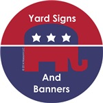 Republican Yard Signs and Banners