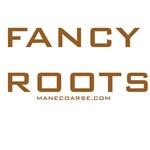 Fancy Roots