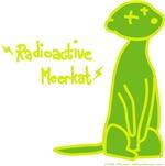 Radioactive Meerkat!