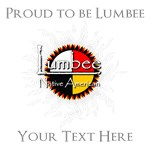Personalized Proud to be Lumbee