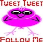 Tweet Tweet Follow Me Pink Stick Fig Bird