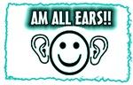 am all ears