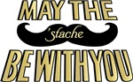 May the stache be with you