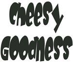 Cheesy Goodness