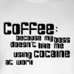 Coffee not Cocaine