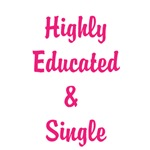 Highly Educated and Single