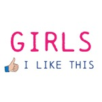 Girls I like this