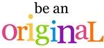 Be an Original (bright)