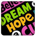 Believe Dream Hope for A Cure