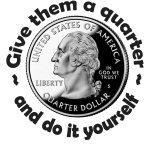 Give Them A Quarter