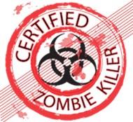 Certified Zombie Killer