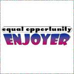 Equal Opportunity Enjoyer